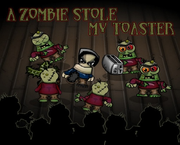 A Zombie Stole My Toaster2